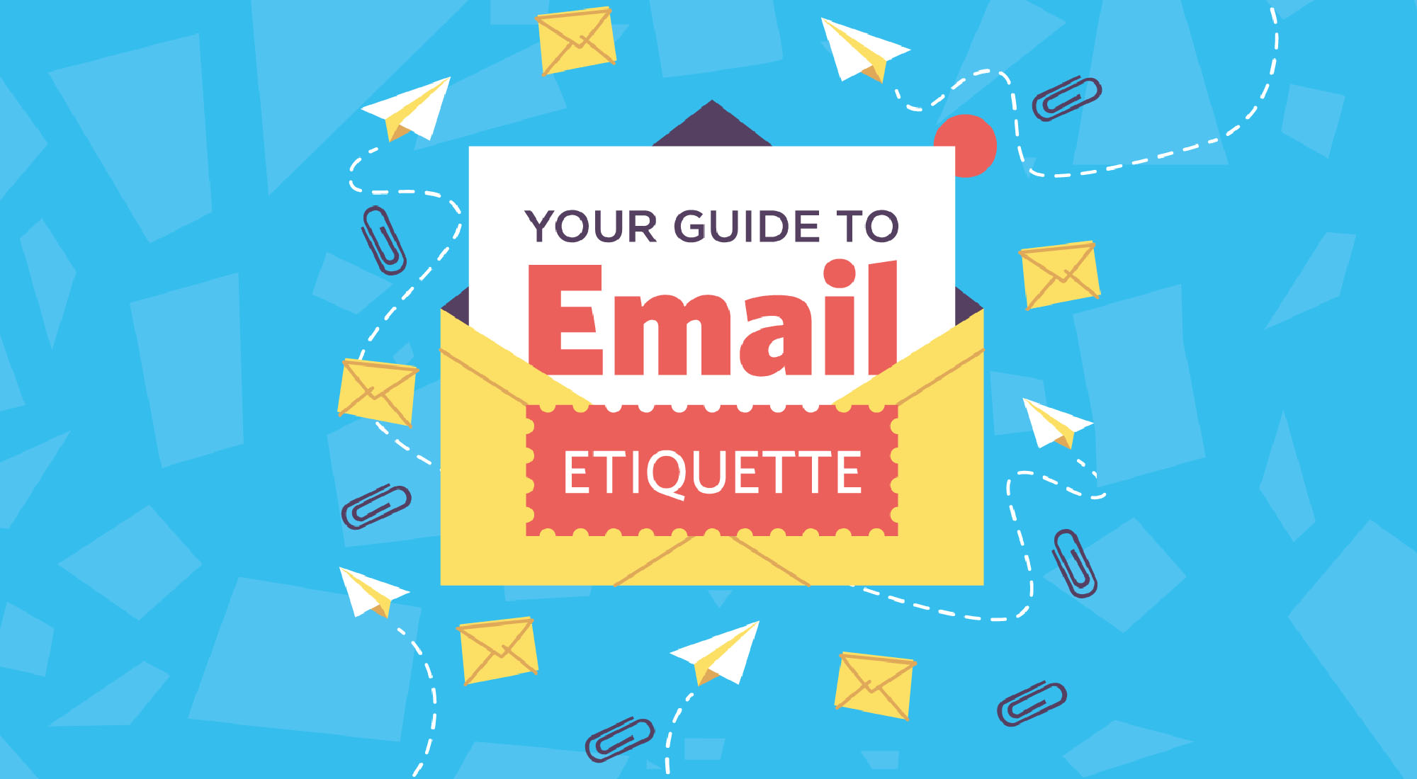 8 Dos and Don'ts of Business Email Etiquette